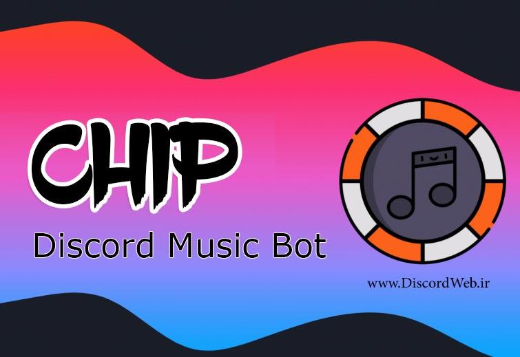ربات دیسکورد موزیک چیپ Chip